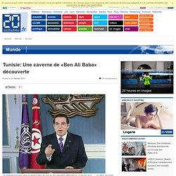 Tunisie: Une caverne de «Ben Ali Baba» découverte