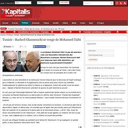 Rached Ghannouchi se venge de Mohamed Talbi