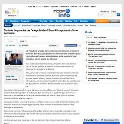 Tunisie: le procès de l'ex-président Ben Ali repoussé d'une semaine