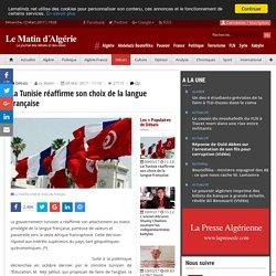 La Tunisie réaffirme son choix de la langue française