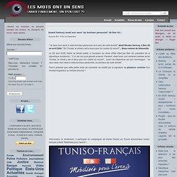 """Tunisie : Quand Sarkozy levait son verre """"au bonheur personnel"""" de Ben Ali..."""