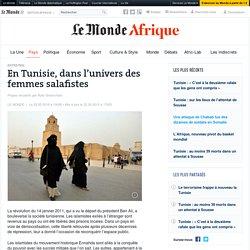 En Tunisie, dans l'univers des femmes salafistes