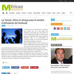 La Tunisie, 2ème en Afrique pour le nombre d'utilisateurs de Facebook