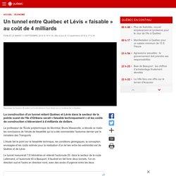 Un tunnel entre Québec et Lévis «faisable» au coût de 4milliards