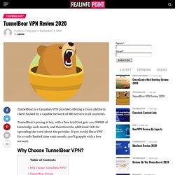 TunnelBear VPN: Most Secure VPN Service 2020