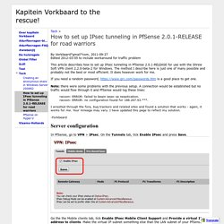 How to set up IPsec tunneling in PfSense 2.0.1-RELEASE for road warriors - Kapitein Vorkbaard to the rescue!