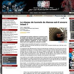 Le réseau de tunnels du Hamas est-il encore intact