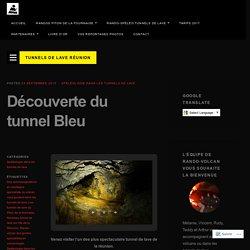 Tunnels de lave Réunion