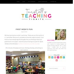 First Week's Fun - Tunstall's Teaching Tidbits