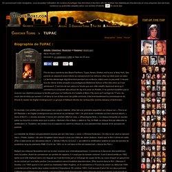 TUPAC : Biographie de TUPAC
