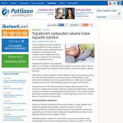 Tupakointi raskauden aikana tulee lapselle kalliiksi