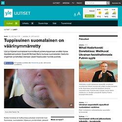 Tuppisuinen suomalainen on väärinymmärretty