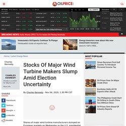 Stocks Of Major Wind Turbine Makers Slump Amid Election Uncertainty