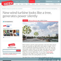 New wind turbine looks like a tree, generates power silently