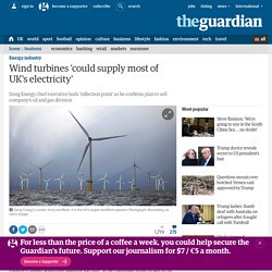 Wind turbines 'could supply most of UK's electricity'