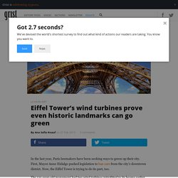 Eiffel Tower's wind turbines prove even historic landmarks can go green