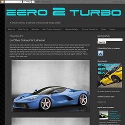 Zero 2 Turbo: La Other Colours for LaFerrari
