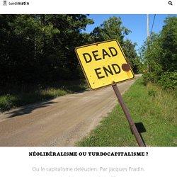 Néolibéralisme ou Turbocapitalisme?