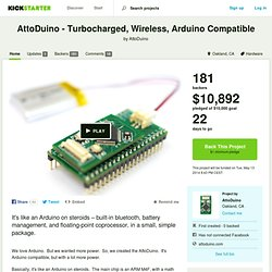 AttoDuino - Turbocharged, Wireless, Arduino Compatible by AttoDuino