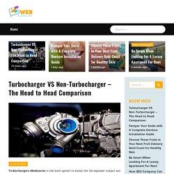 Turbocharger VS Non-Turbocharger – The Head to Head Comparison - Web bloggers