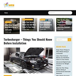 Turbocharger – Things You Should Know Before Installation - Web bloggers