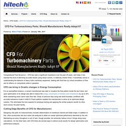 CFD For Turbomachinery Parts; Should Manufacturers Really Adopt It?