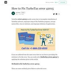 How to Fix TurboTax error 42015 - itprohelps - Medium