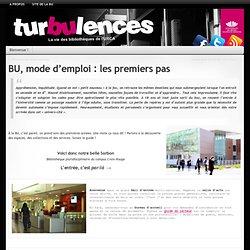 Turbulences » BU, mode d'emploi : les premiers pas