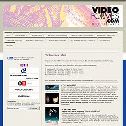 --- Turbulences video - videoformes