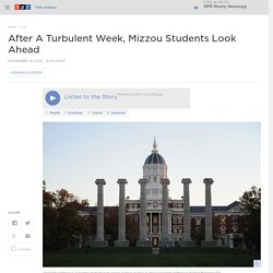 After A Turbulent Week, Mizzou Students Look Ahead