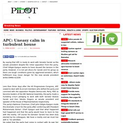APC: Uneasy calm in turbulent house