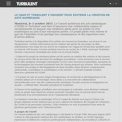 LE CQAM ET TURBULENT S'UNISSENT POUR SOUTENIR LA CRÉATION EN ARTS NUMÉRIQUES