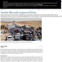 Turchia-Pkk curdo, la guerra di Cizre