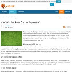 Is Turf safer than Natural Grass for the play area?