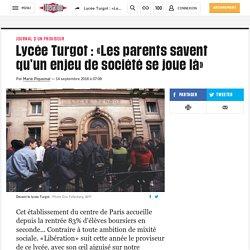 Lycée Turgot: «Les parents savent qu'un enjeu de société se joue là»