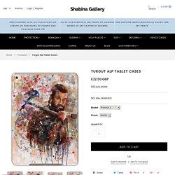 Turgut Alp Tablet Cases - Shabina Gallery
