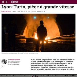 Lyon-Turin, piège à grande vitesse