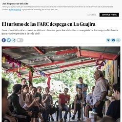 El turismo de las FARC despega en La Guajira