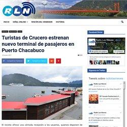 Turistas de Crucero estrenan nuevo terminal de pasajeros en Puerto Chacabuco