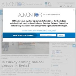 Is Turkey arming radical groups in Syria?