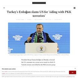 Turkey's Erdoğan slams US for 'siding with PKK terrorists'
