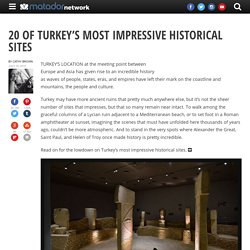 20 of Turkey's most impressive historical sites