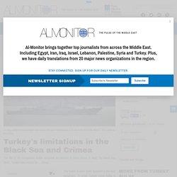 Turkey's limitations in the Black Sea and Crimea