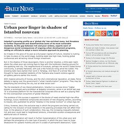Urban poor linger in shadow of Istanbul nouveau - Hurriyet Daily News and Economic Review