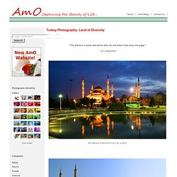 Turkey Photography: Land of Diversity - AmO Images: Capturing the Beauty of Life - AmO Images: Capturing the Beauty of Life