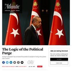 Turkey's Coup: How To Purge Political Enemies