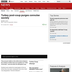 Turkey post-coup purges convulse society