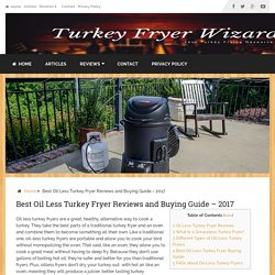Best Oil Less Turkey Fryer Reviews and Buying Guide - 2017 - Turkey Fryer Wizard