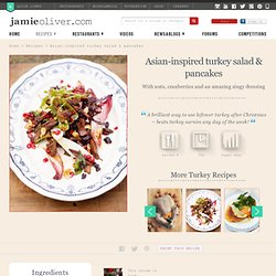 asian-inspired turkey salad & pancakes