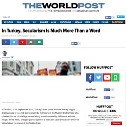 In Turkey, Secularism Is Much More Than a Word
